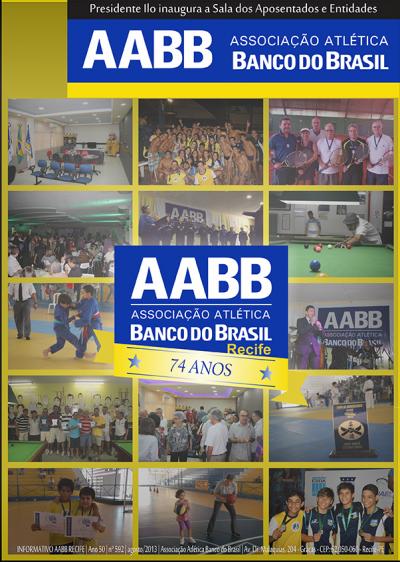 Informativo AABB Recife | Ano 50 | N° 592 | Agosto/2013